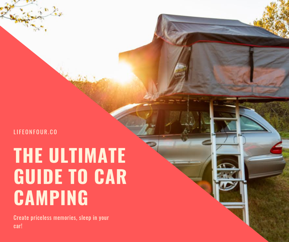 ultimate guide to car camping